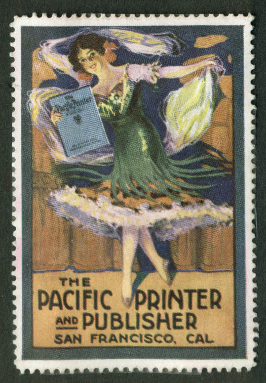The Pacific Printer & Publisher San Francisco cinderella stamp 1910s beauty