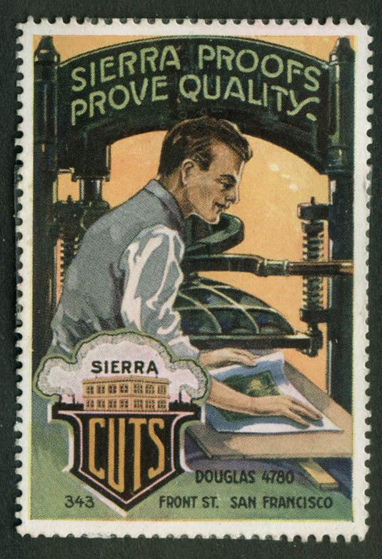 Sierra Printing Cuts cinderella stamp 1910s Sierra Proofs Prove Quality