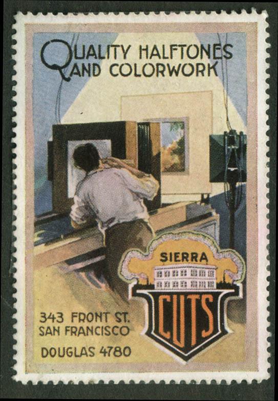 Sierra Printing Cuts cinderella stamp 1910s Quality Halftones & Colorwork