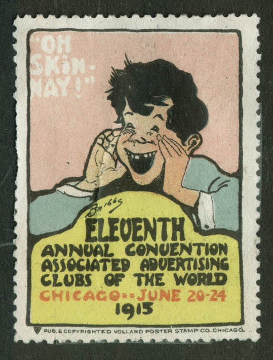Briggs Oh Skin-nay! cinderella stamp 1915 Associated Ad Clubs Convention Chicago
