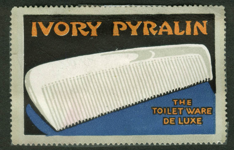 Ivory Pyralin The Toilet Ware De Luxe cinderella stamp 1910s comb
