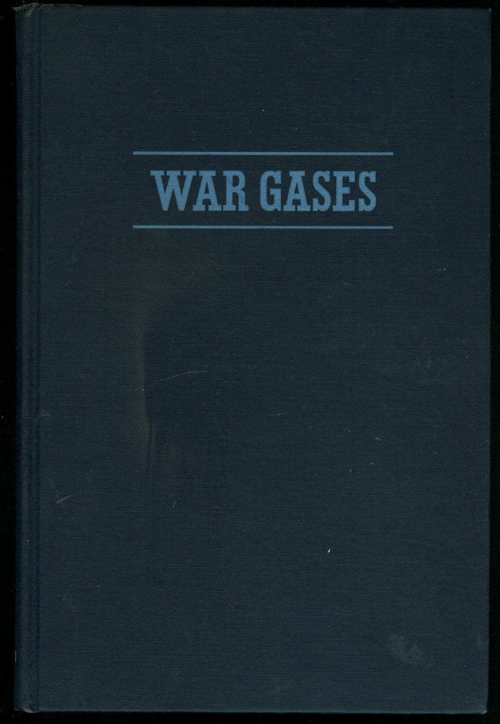 Image for Morris B Jacobs: War Gases Their Identification & Decontamination 1st ed 1942