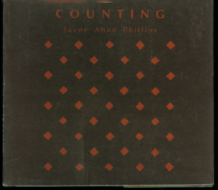 Jayne Anne Phillips: Counting 1st edition SIGNED 1/500 copies