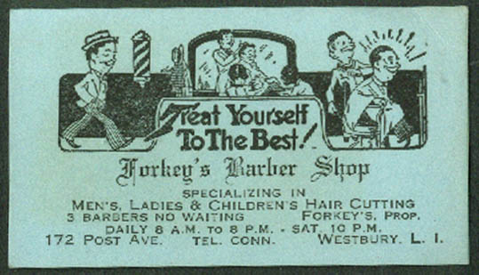 Forkey's Barber Shop 172 Post Av Westbury NY business card 1920s