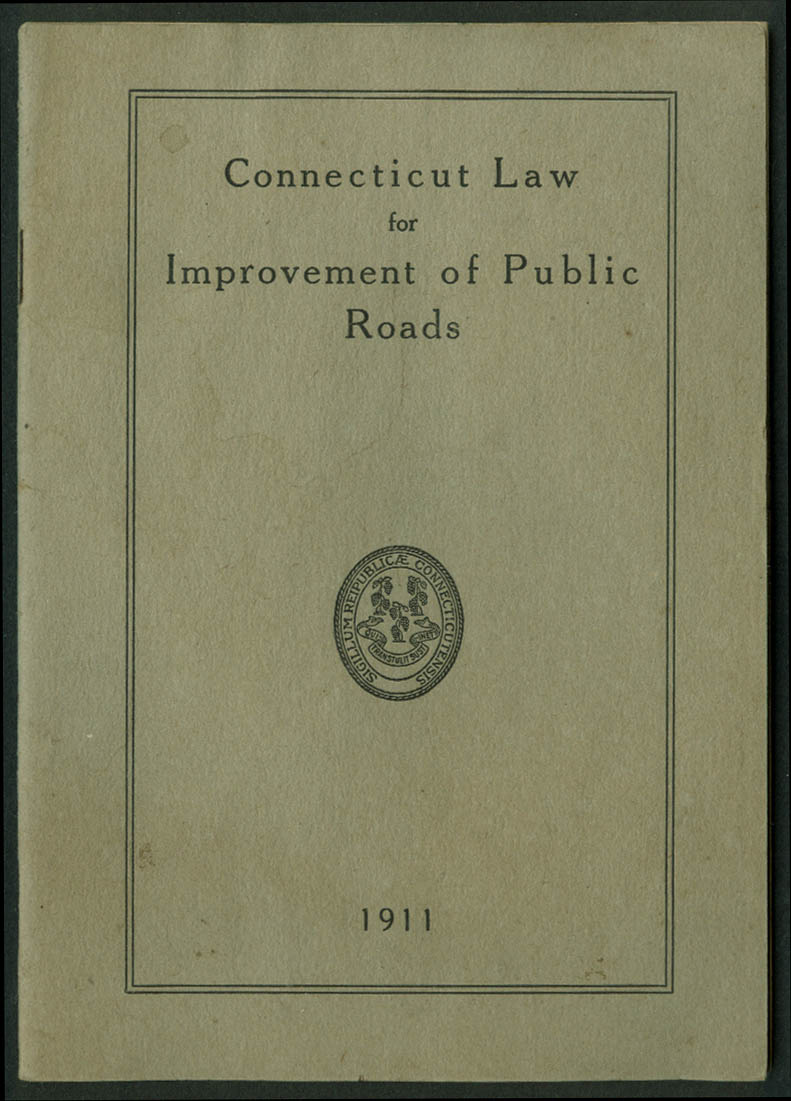 Connecticut Law for Improvement of Public Roads 1911