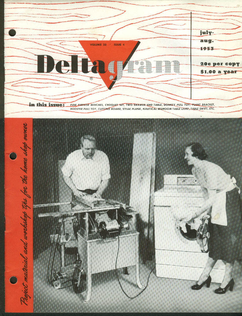 DELTAGRAM 7-8 1953: Pull toys; End table; Fireside benches; steak plank; lamp