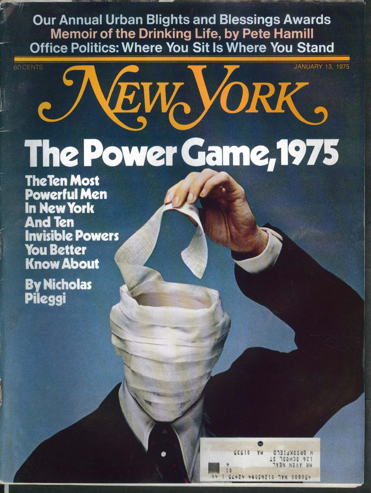 NEW YORK Nicholas Pileggi Michael Korda Pete Hamill Peter Blake + 1/13 1975