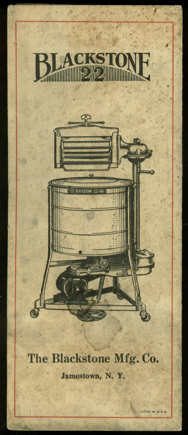 The Drudgery of Washing Eliminated Blackstone 22 Washing Machine folder ca 1920s