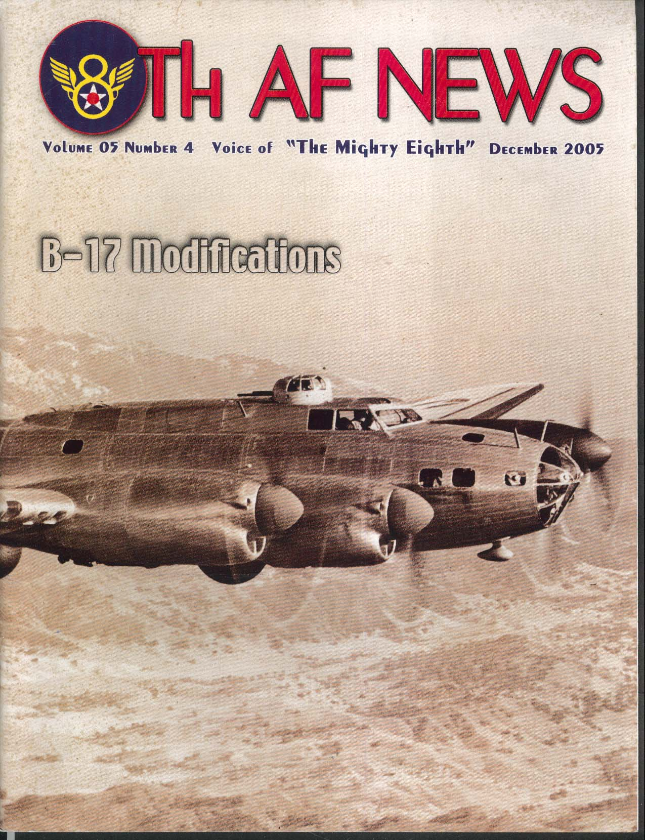 8th AF NEWS B-17 Modifications Roger A Freeman 12 2005