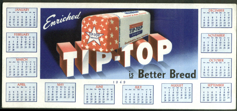 Enriched Tip Top Bread is Better Bread calendar blotter 1949