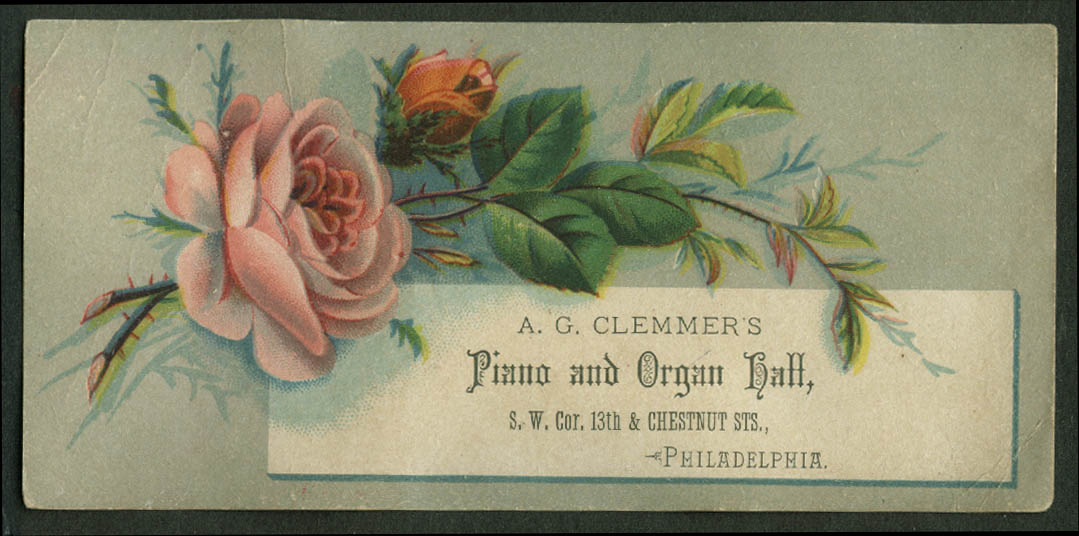 A G Clemmer's Piano & Organ Hall Philadelphia PA trade card 1880s roses