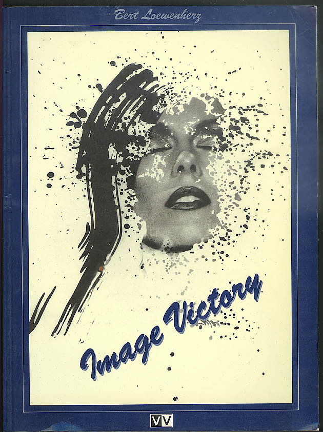 Image for Bert Loewenherz: Image Victory Portraits Akte Selbstportraits 1st ed 1988 photo