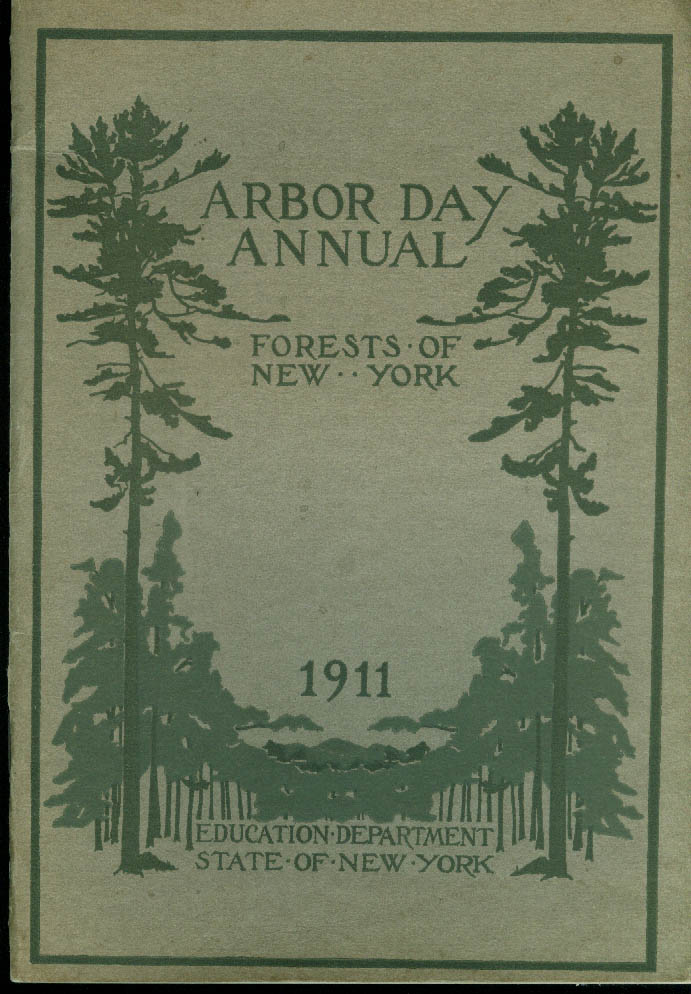 Arbor Day Annual Forests of New York 1911 State Education Dept Info Book
