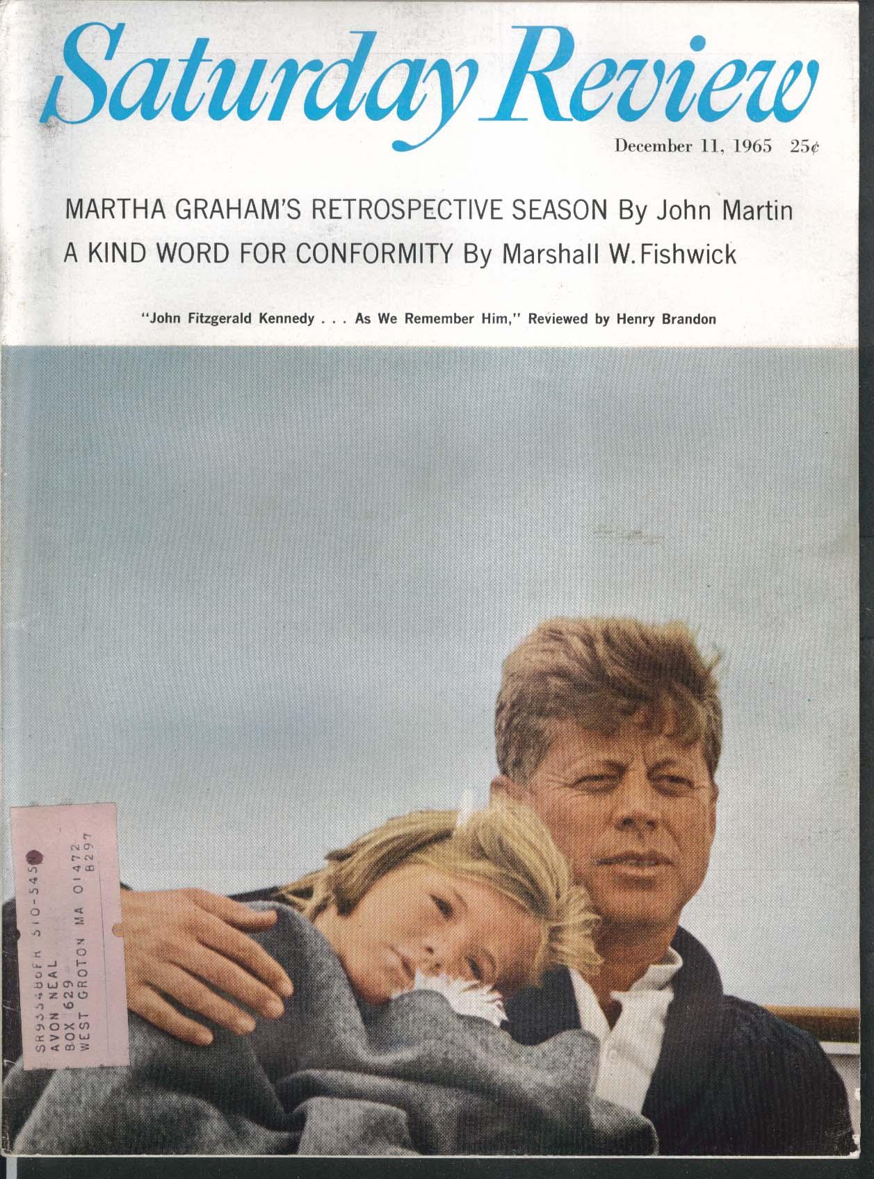 SATURDAY REVIEW Martha Graham John Martin Marshall Fishwick JFK + 12/11 1965