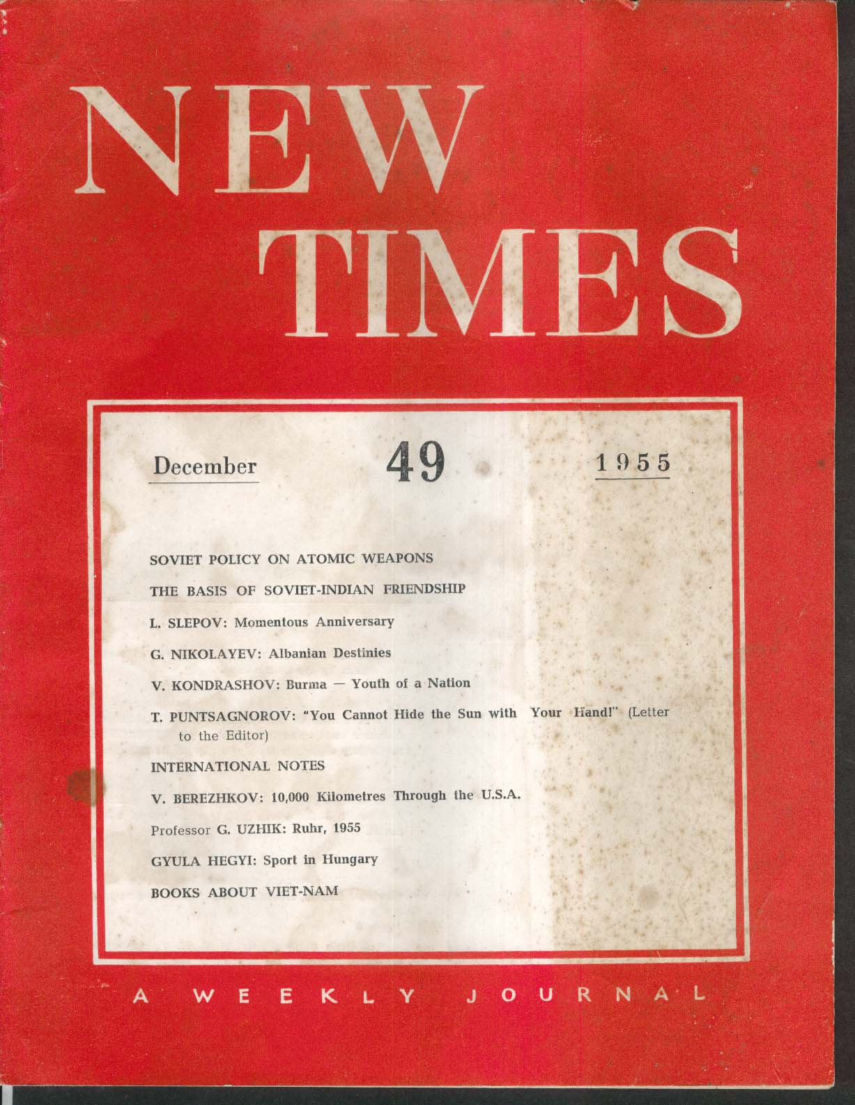 NEW TIMES #49 Soviet Union Magazine India Albania Burma Vietnam Hungary 12 1955