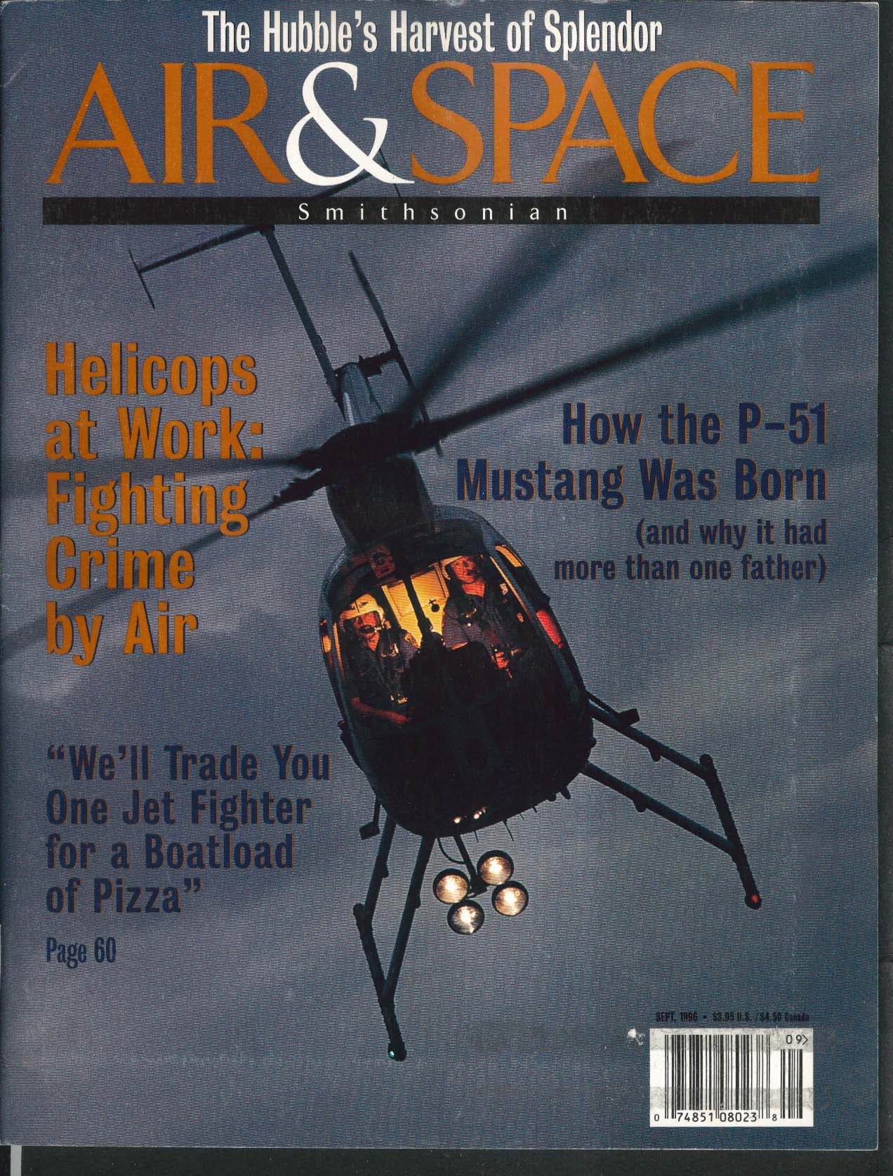 AIR & SPACE Smithsonian Police Helicopters P-51 Mustang Hubble Telescope 9 1996