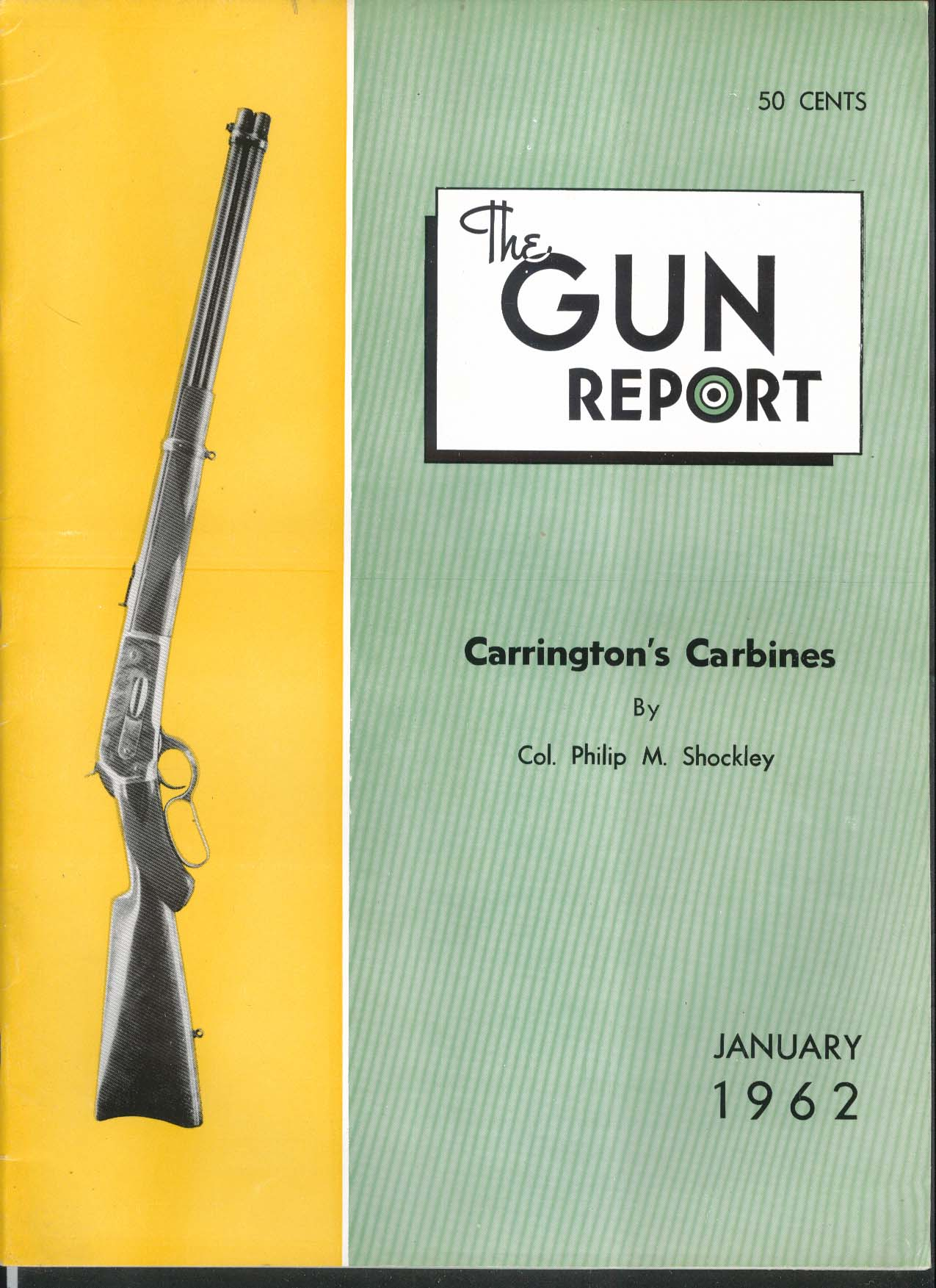 GUN REPORT Carrington Carbine Browning 1 1962