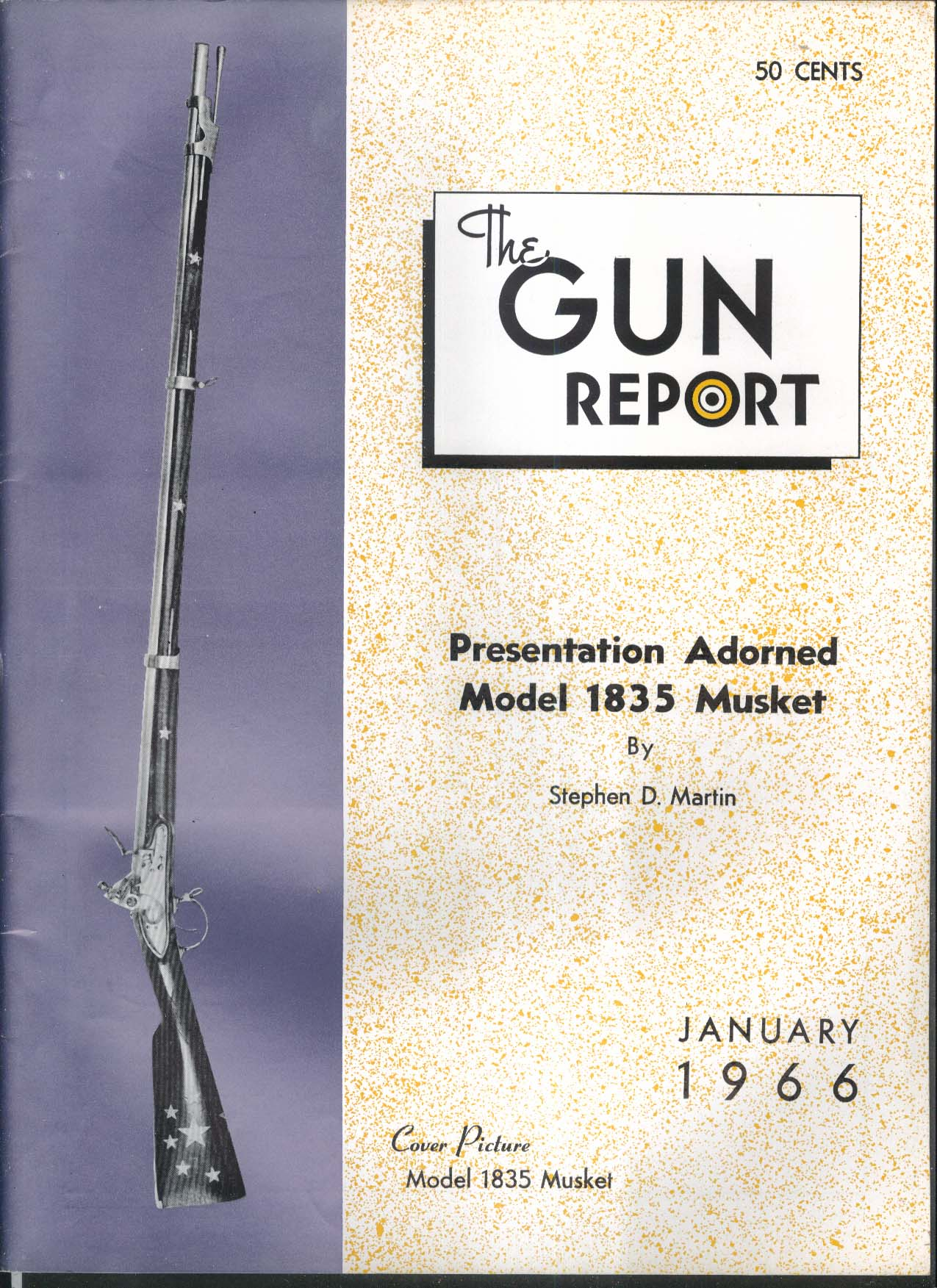 GUN REPORT Model 1835 Musket Carrington Rifle Colt Derringer Army Navy 1 1966