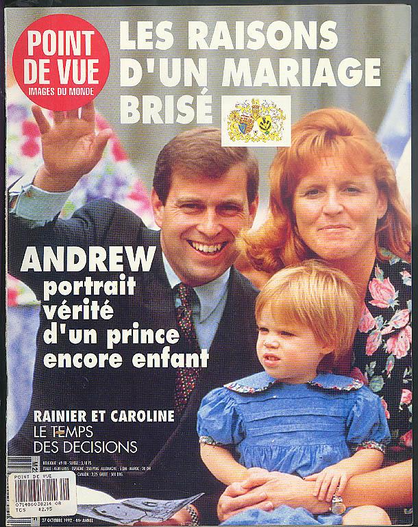 POINT de VUE 10/27 1992 Prince Andrew & Fergie; Rainier & Caroline