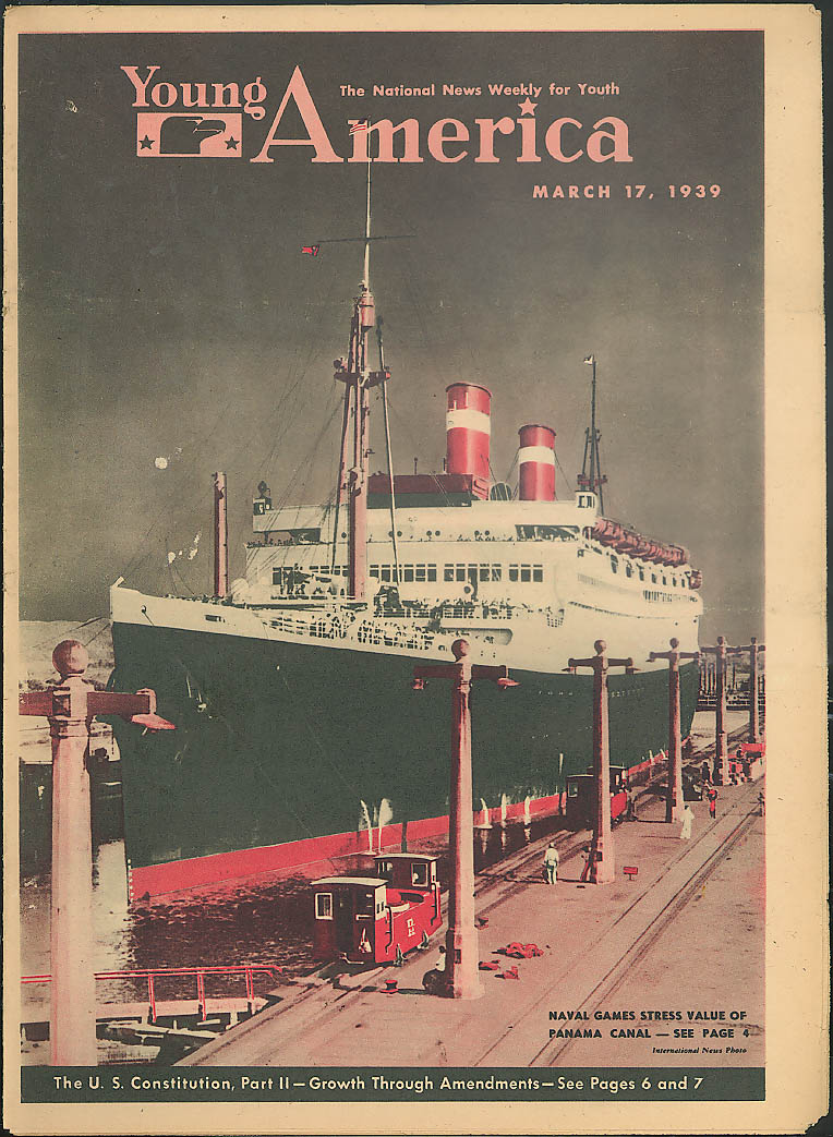 YOUNG AMERICA Panama Canal Naval War Games; Baby Ruth ad 3/17 1939