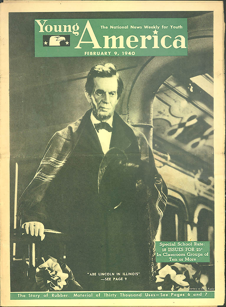 YOUNG AMERICA Abe Lincoln in Illinois movie; Rubber Industry 2/9 1940