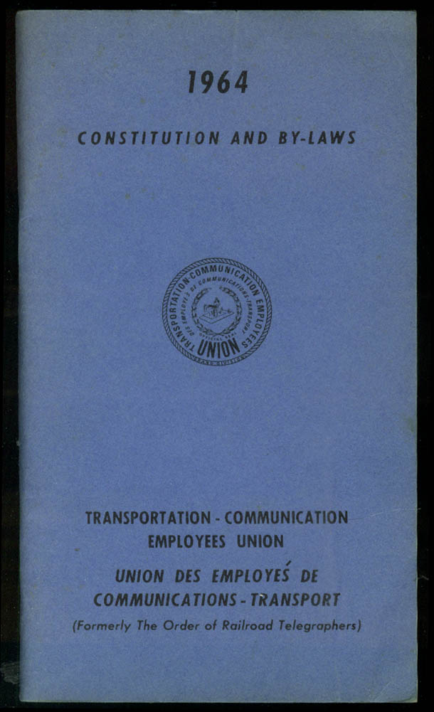 Transportation Communication Employees Union Constitution By-Laws 1964