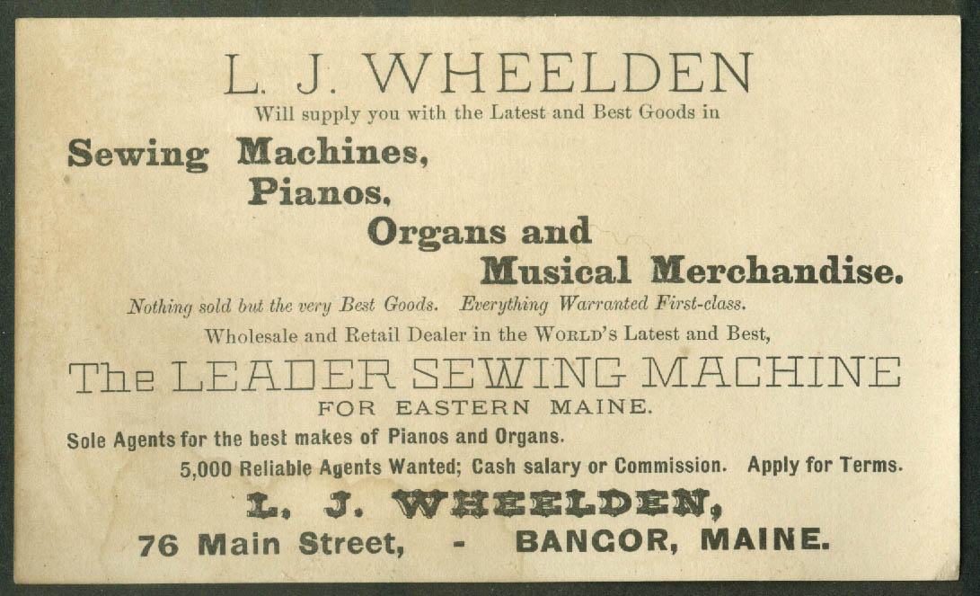 Leader Sewing Machine trade card 1880s L J Wheelden Bangor ME piano organ +