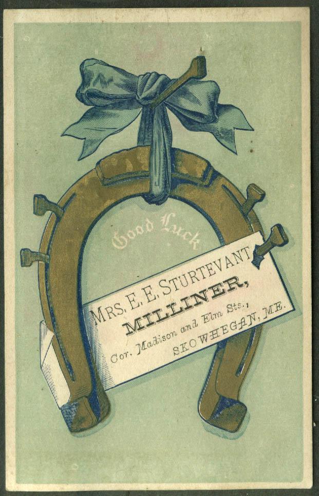Mrs E E Sturtevant Milliner Skowhegan ME trade card 1880s hanging horseshoe