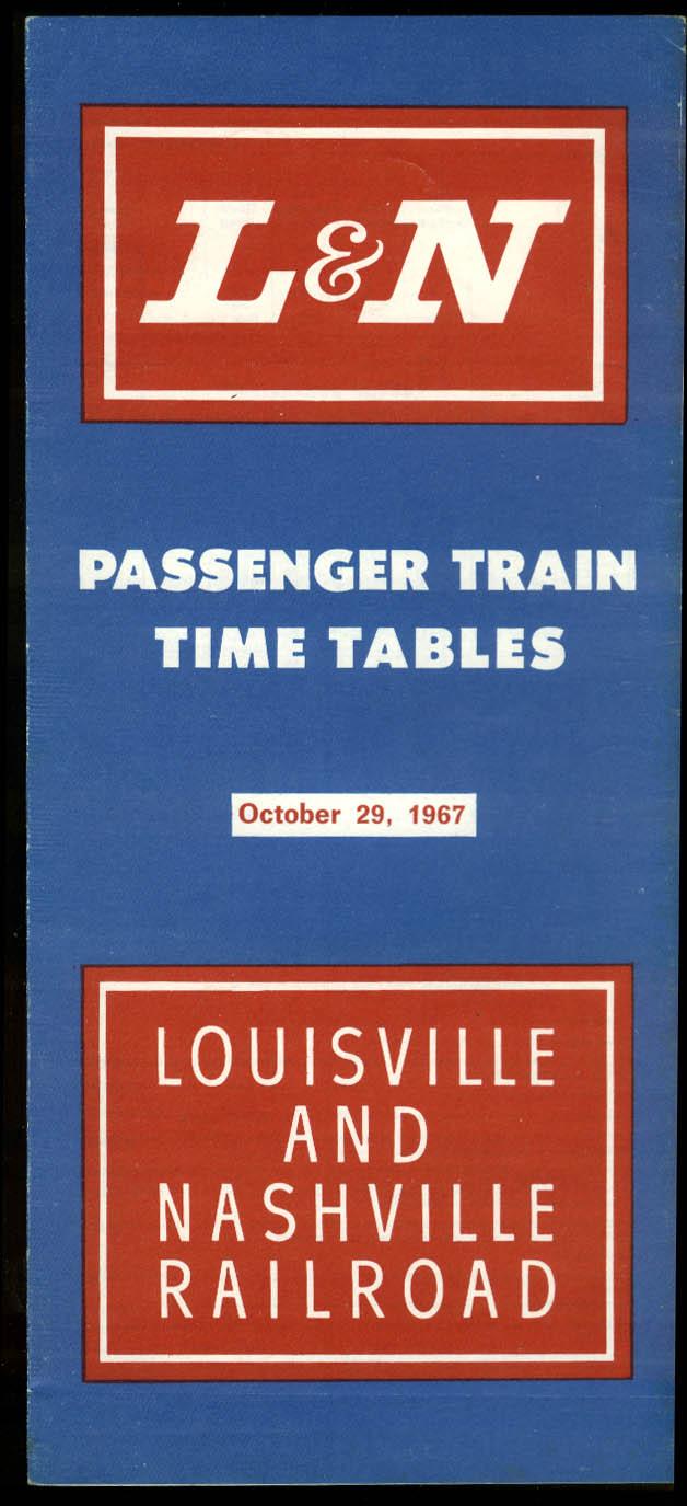 Louisville & Nashville Railroad L&N Passenger Train Time Tables 10/29 1967