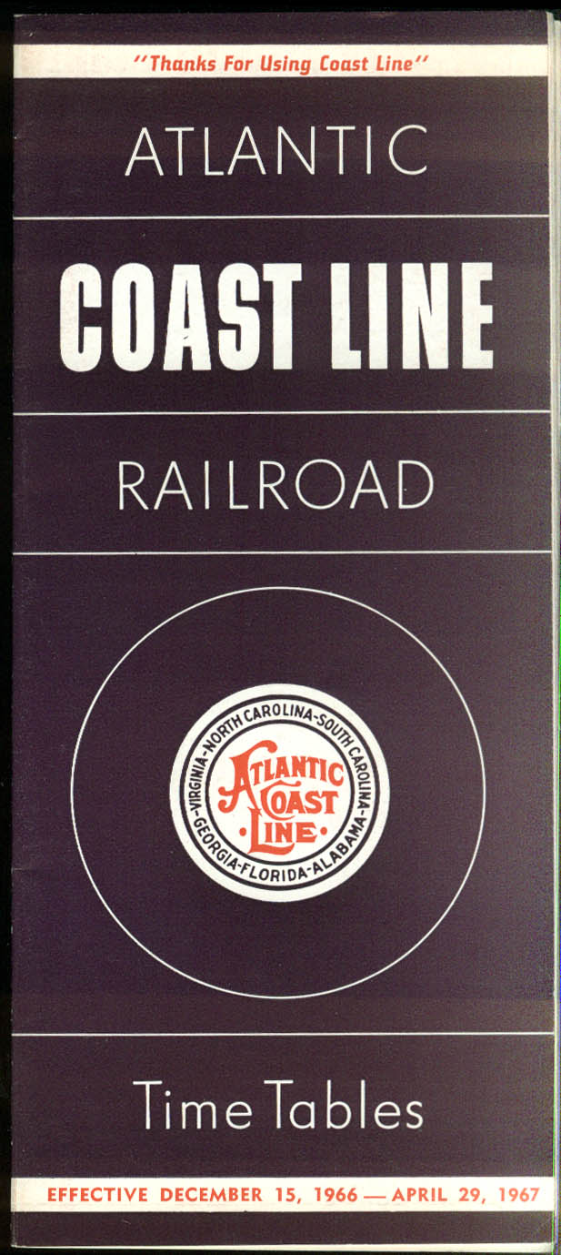 Atlantic Coast Line Railroad Time Tables 12/15 1966 - 4/29 1967