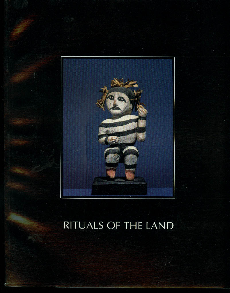 Rituals of the Land: Native American Art of the Colorado Plateau catalog 1986