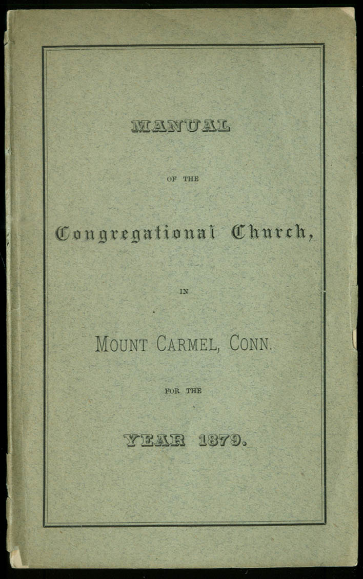 Manual of the Congregational Church in Mount Carmel Connecticut 1879