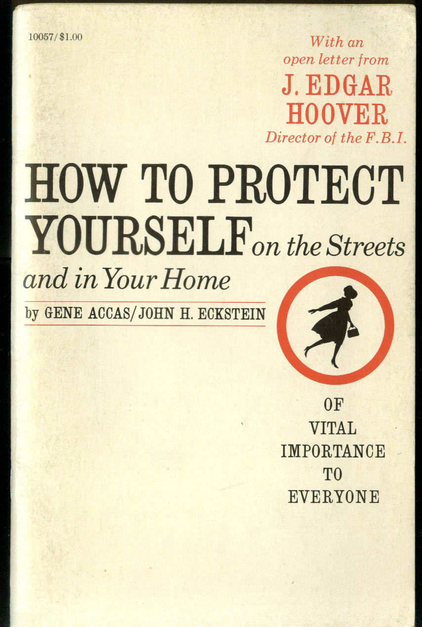 How to Protect Yourself on Streets & In Your Home 1965 J Edgar Hoover