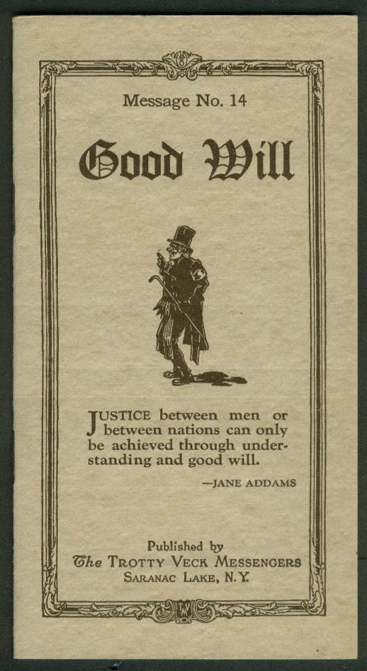 Trotty Veck Messengers Message #14 Good Will 1925 Saranac Lake NY