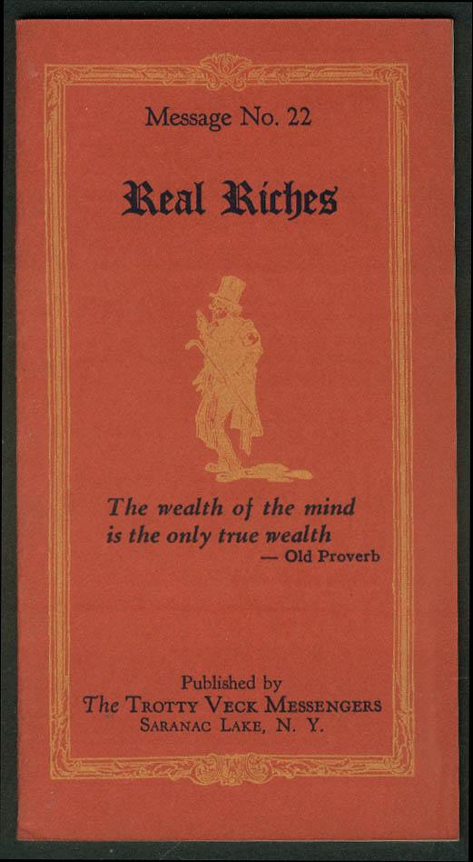 Trotty Veck Messengers Message #22 Real Riches 1924 Saranac Lake NY