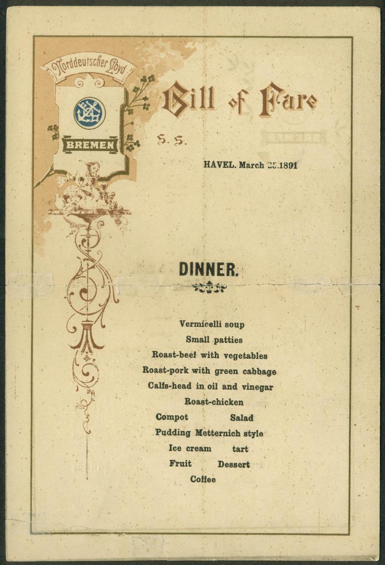 Norddeutscher Lloyd Line S S Havel Dinner Menu 3/25 1891