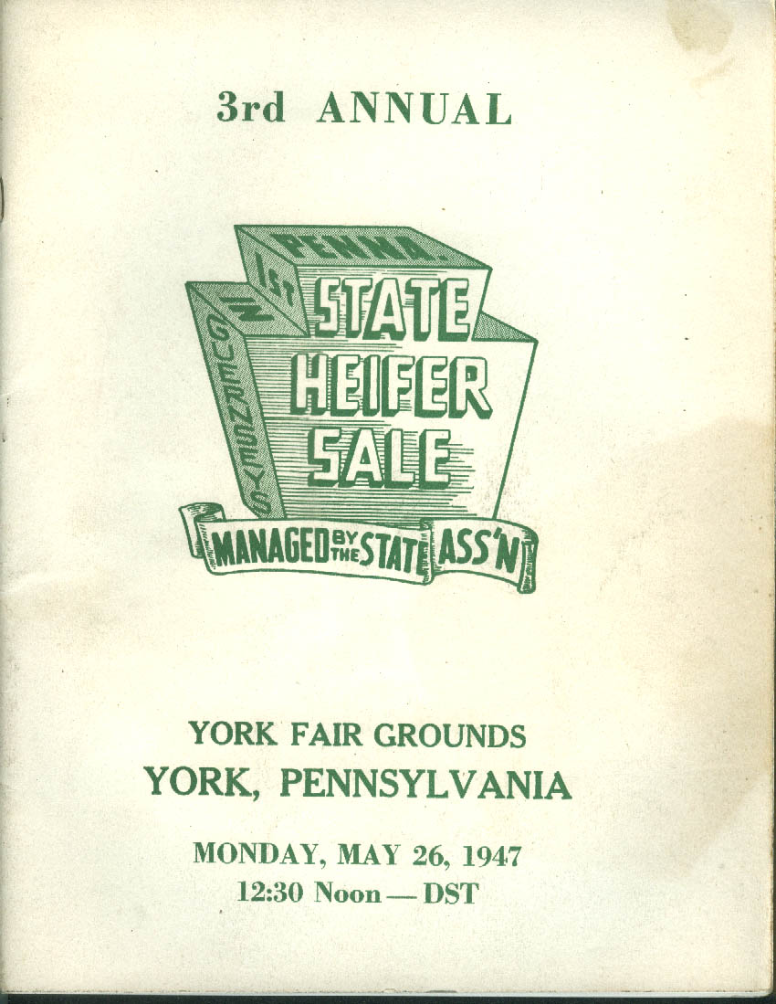Pennsylvania State Guernsey Heifer Sale Catalog York PA 1947
