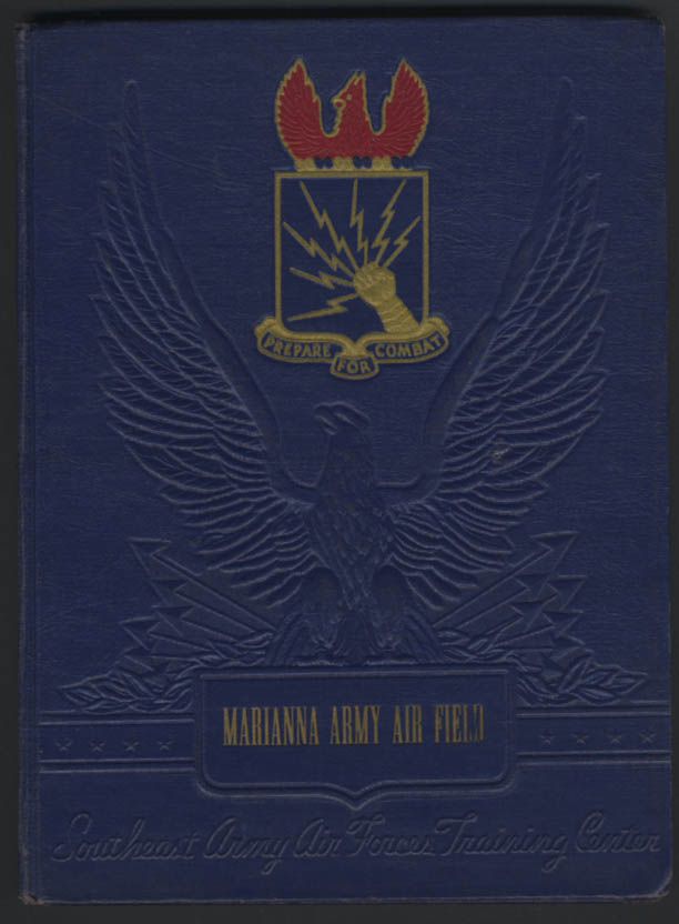 Marianna Army Air Field Southeast Army Air Forces Training Center Unit Book 1942