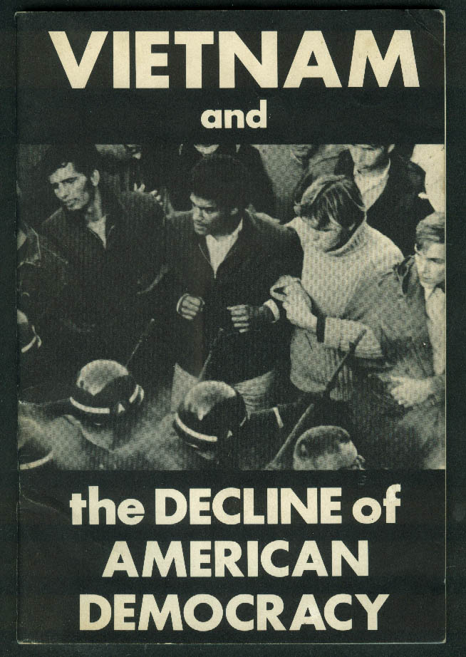 Alan Winslow: Vietnam & the Decline of American Democracy pamphlet 1967