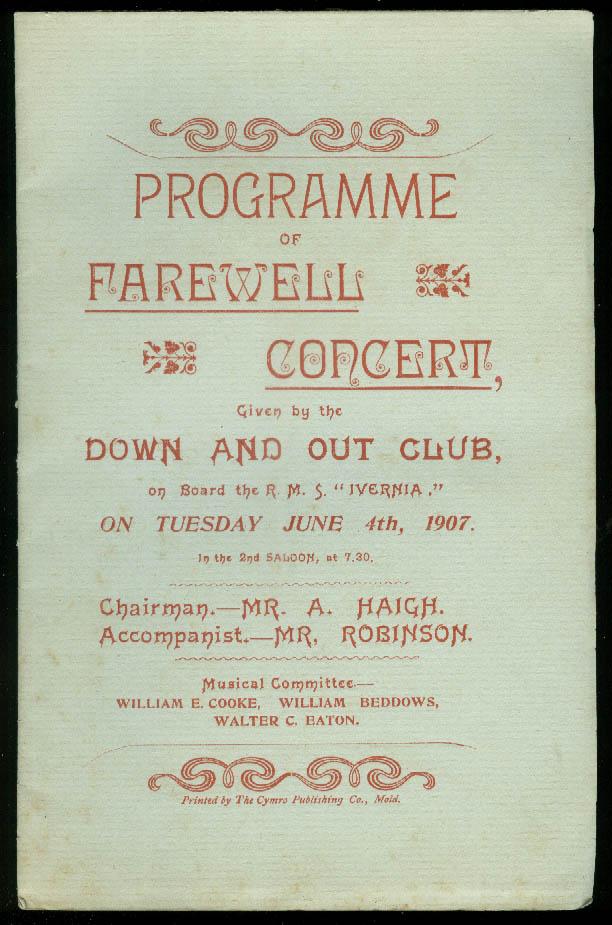 Cunard Line R M S Ivernia Down & Out Club Farewell Concert Program 1907