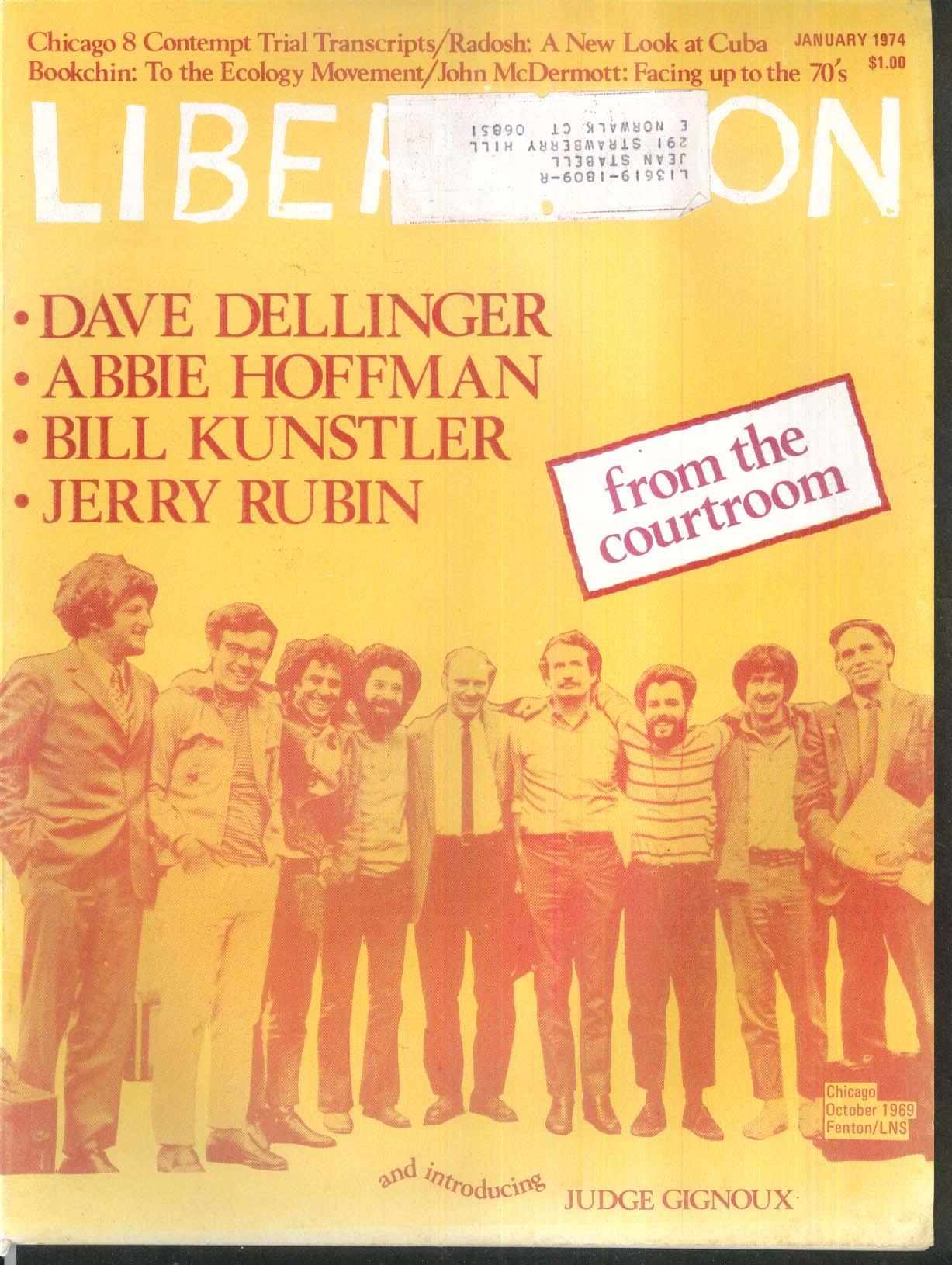 LIBERATION Dave Dellinger Abbie Hoffman Bill Kunstler Jerry Rubin Gignoux 1 1974
