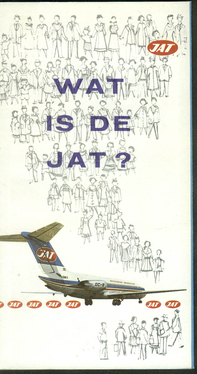 JAT Jugoslovenski Aerotransport What is JAT? In Dutch airline folder 1973