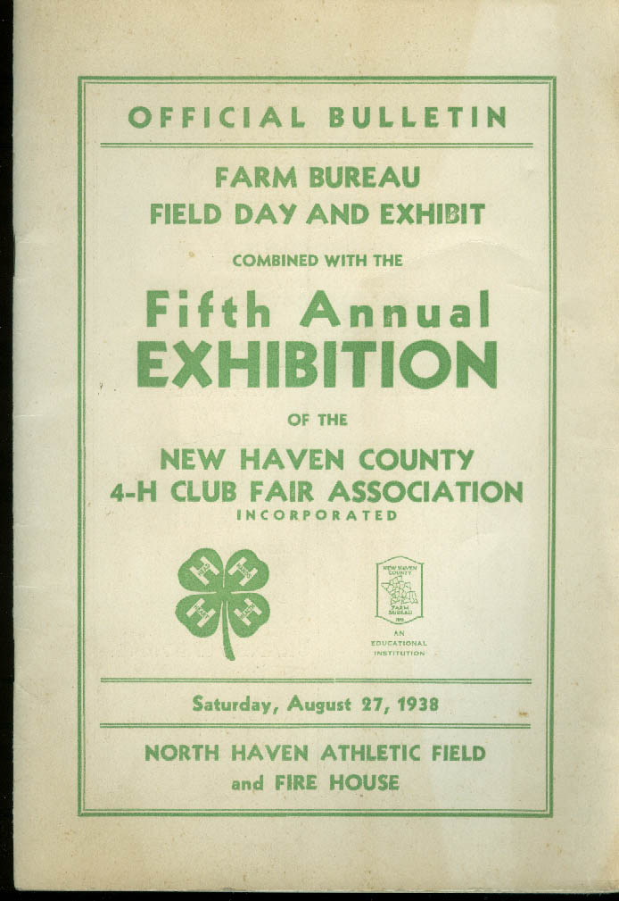New Haven County 4-H Farm Bureau Field Day Exhibition Bulletin 1938