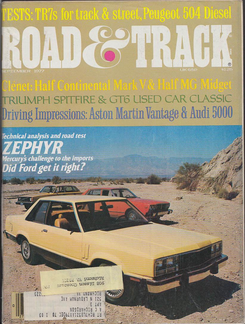 ROAD & TRACK Mercury Zephyr Ford Fairmont Triumph TR7 Peugeot 504 tests 9 1977