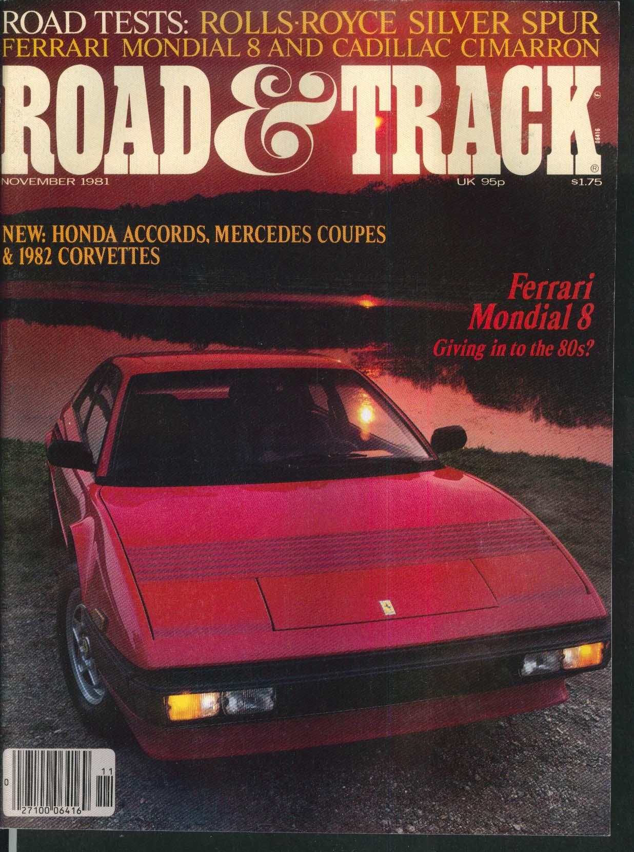 ROAD & TRACK Ferrari Mondial Rolls-Royce Silver Spur Cadillac Cimarron + 11 1981