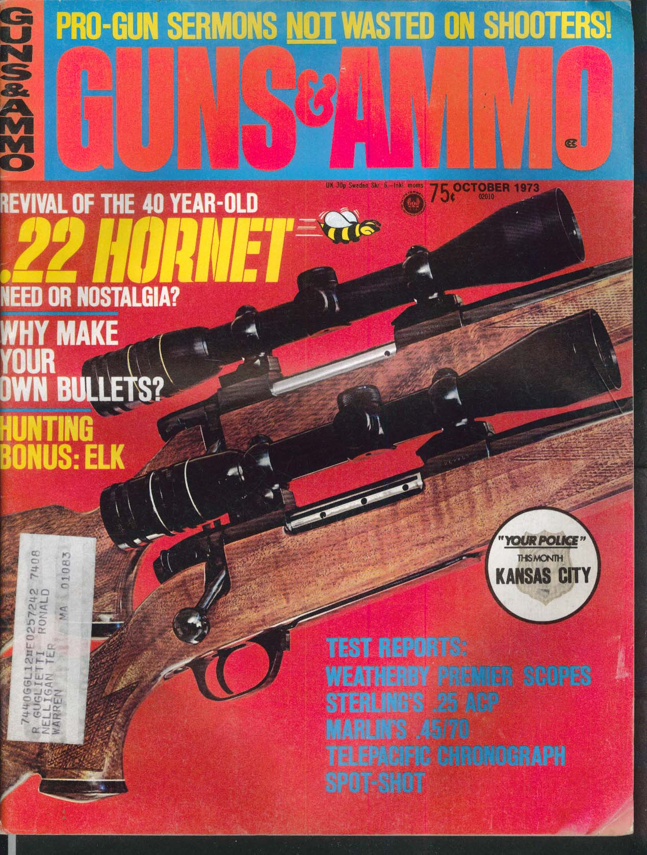 GUNS & AMMO 22 Hornet Weatherby Sterling 25 ACP Marlin 1895 10 1973