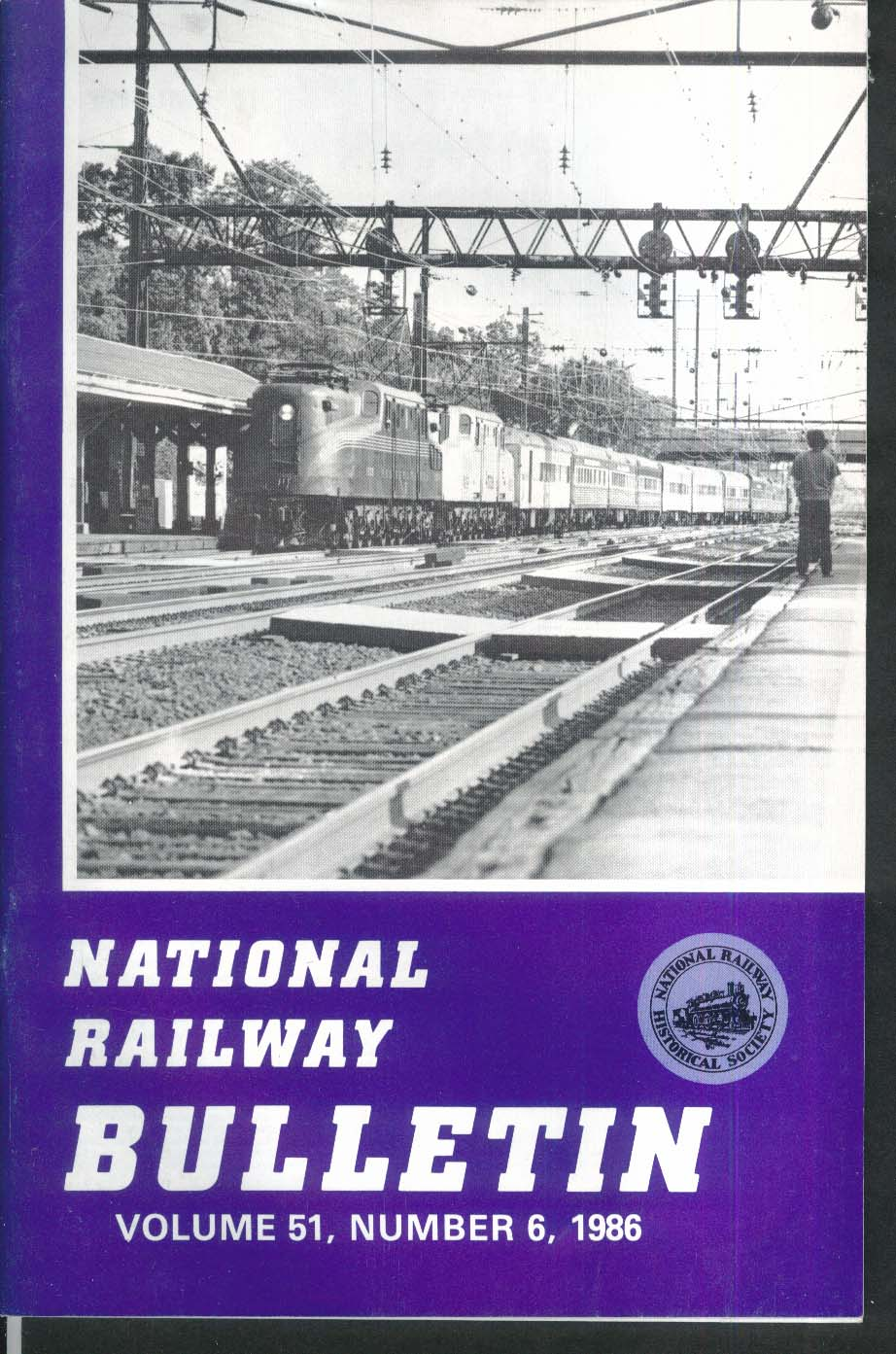 NATIONAL RAILWAY BULLETIN V51n6 Atlantic Type Bahamas Timber Mount Clare + 1986