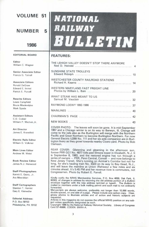 NATIONAL RAILWAY BULLETIN V51n5 Leghigh Valley FL Trolleys Raymond Loewy 1986