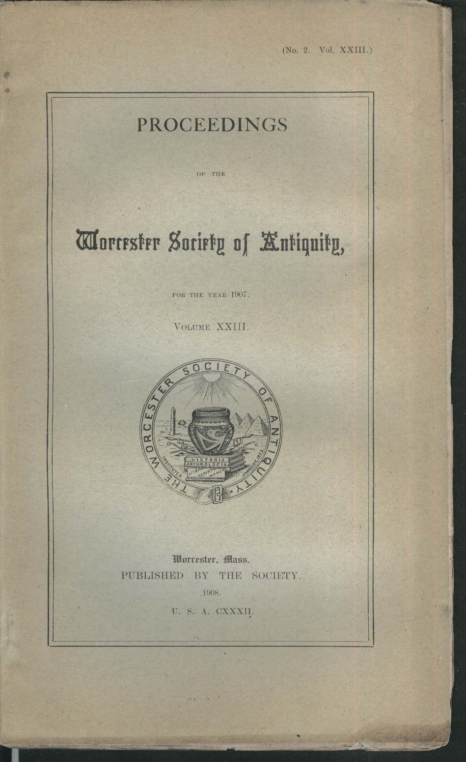 Proceedings of Worcester Society of Antiquity 1907 Vol XXIII No 2 Nathan Perry +