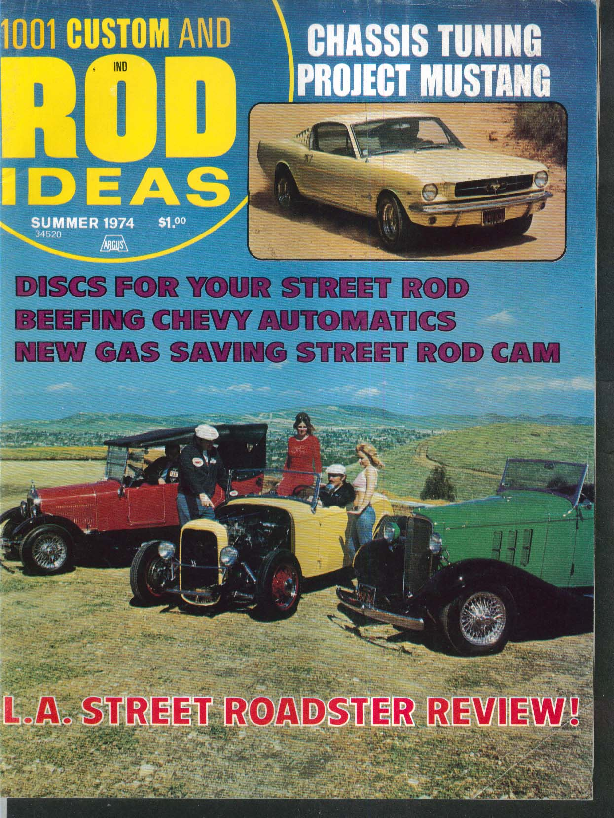 1001 CUSTOM & ROD IDEAS Mustang Chassis Tune Chevy Auto LA Roadsters Summer 1974